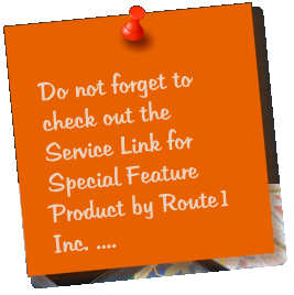 Do not forget to check out the Service Link for Special Feature Product by Route1 Inc. ....